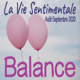 Balance Vie Sentimentale Août Septembre 2020