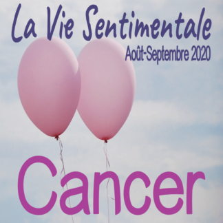 Cancer Vie Sentimentale Août Septembre 2020