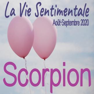 Scorpion Vie Sentimentale Août Septembre 2020