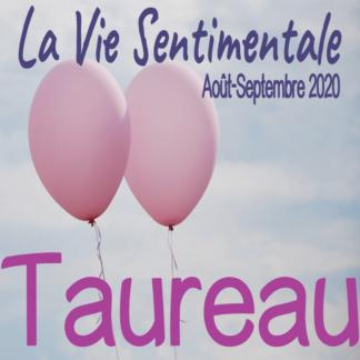 Taureau Vie Sentimentale Août - Septembre 2020